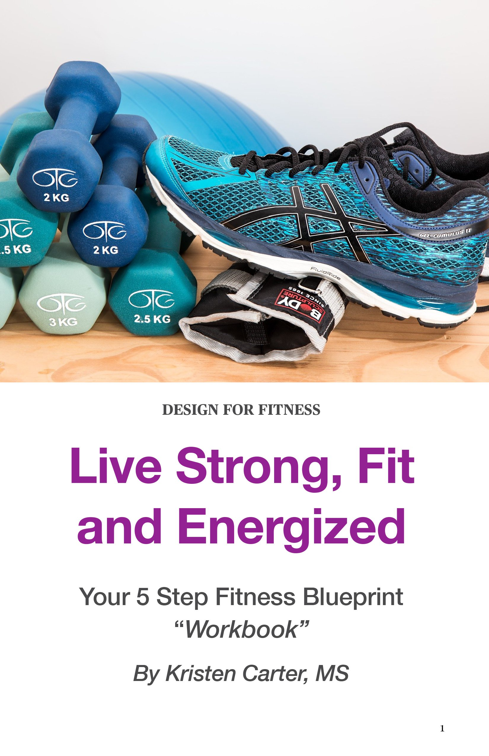 Your 5 Step Fitness Blueprint Workbook